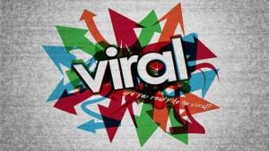 come diventare virali